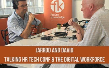 Podcast - Talking HR Technology Conference and The Digital Workforce