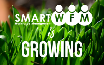 Smart Workforce Management is Growing